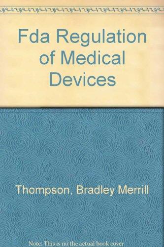 9780935184792: Fda Regulation of Medical Devices