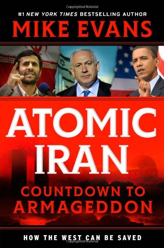 9780935199406: Atomic Iran: Countdown to Armageddon...How the West Can Be Saved