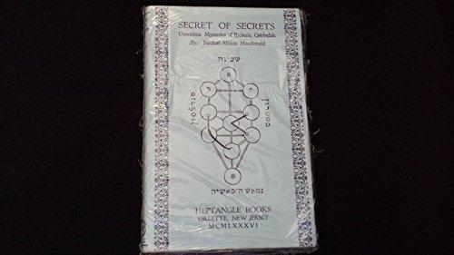 9780935214086: Secret of Secrets: The Unwritten Mysteries of Esoteric Qabbalah