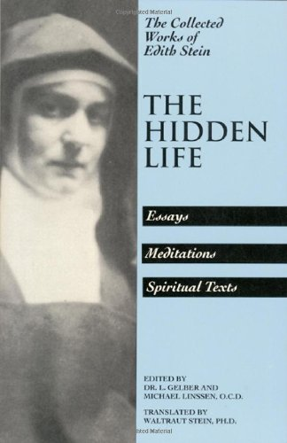 9780935216172: Collected Works: The Hidden Life v. 4 (Collected Works of Edith Stein, Sister Teresa Benedicta)