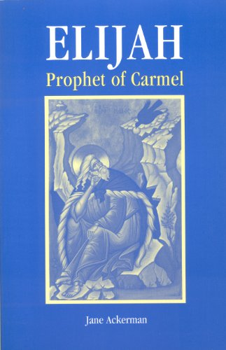 9780935216301: Elijah, Prophet of Carmel