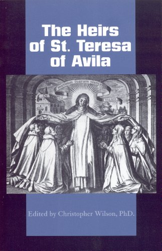 The Heirs of St. Teresa of Avila: Alison Weber; Barbara