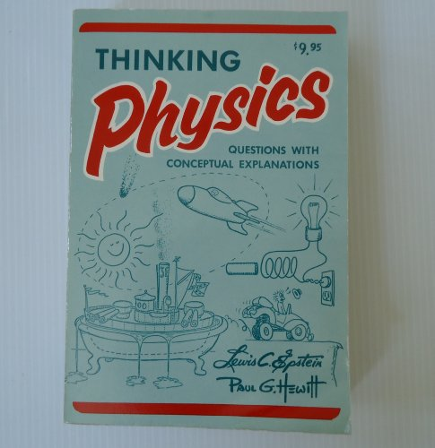 9780935218015: Thinking Physics: 002