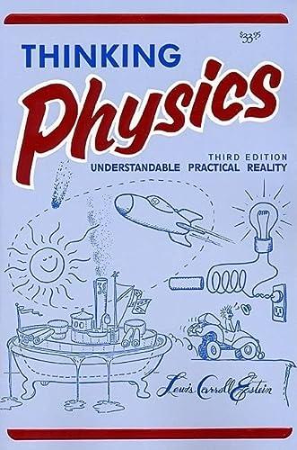 9780935218084: Thinking Physics: Is Gedanken Physics