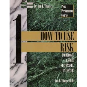 9780935219005: How to Use Risk to Become a More Successful Investor (The Investment psychology guides)
