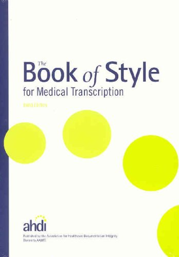 9780935229585: The Book of Style for Medical Transcription, 3rd Edition