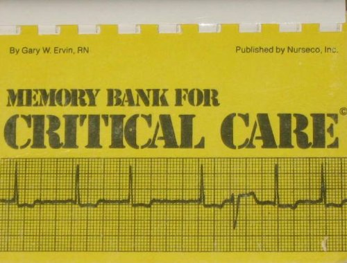 Memory Bank for Critical Care: Ervin, Gary W.