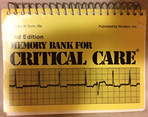 Memory bank for critical care: EKGs and: Ervin, Gary W