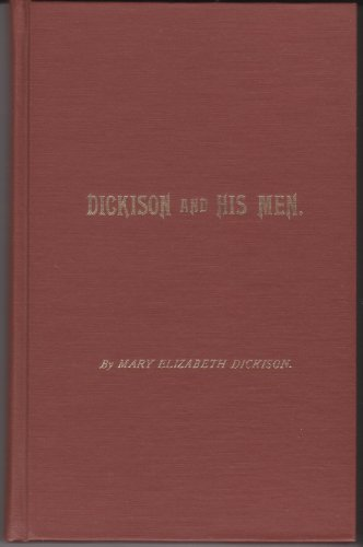 9780935259001: Dickinson and His Men