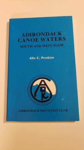 9780935272239: Adirondack Canoe Waters: South and West Flow
