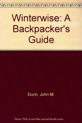 9780935272468: Winterwise: A Backpacker's Guide
