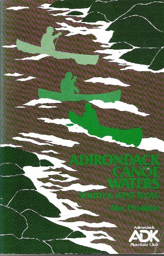 9780935272505: Adirondack Canoe Waters: South and West Flow
