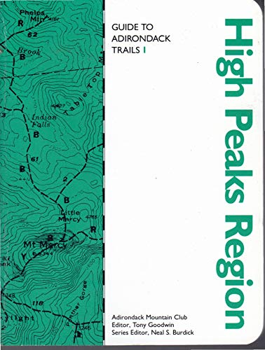 9780935272628: Guide to Adirondack Trails: High Peaks Region (The Forest Preserve Series, V. 1)