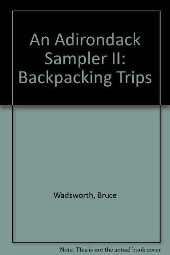 9780935272758: An Adirondack Sampler II: Backpacking Trips