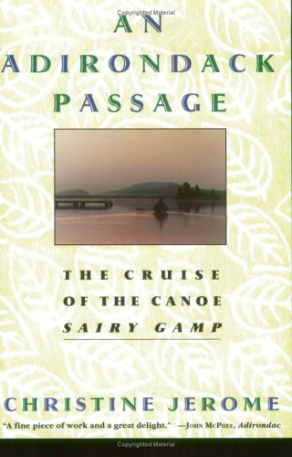 An Adirondack Passage: The Cruise of the: Christine Jerome