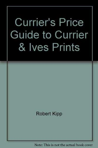 9780935277142: Currier's Price Guide to Currier & Ives Prints