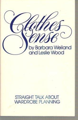 9780935278101: Clothes Sense: Straight Talk About Wardrobe Planning
