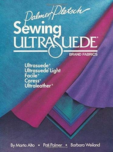 9780935278231: Sewing Ultrasuede Brand Fabrics: Ultrasuede, Ultrasuede Light, Caress, Ultraleather