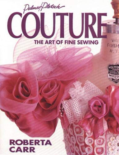 9780935278286: Couture: The Art of Fine Sewing: Fine Art of Sewing
