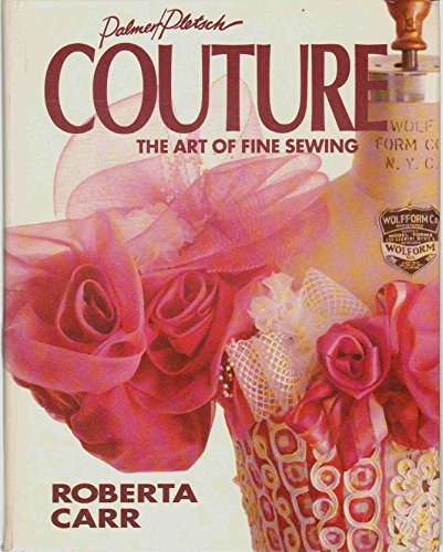 Couture: The Art of Fine Sewing: Roberta Carr