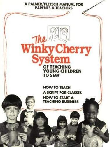 9780935278347: The Winky Cherry System of Teaching Young Children To Sew