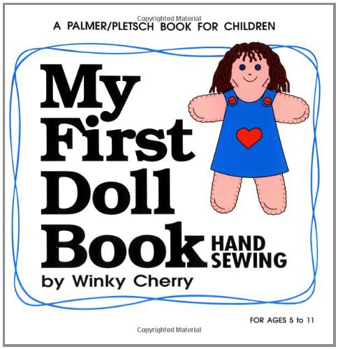 9780935278361: My First Doll Book: Hand Sewing (My First Sewing Book Kit series)