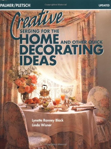 9780935278521: Creative Serging for the Home and Other Quick Decorating Ideas