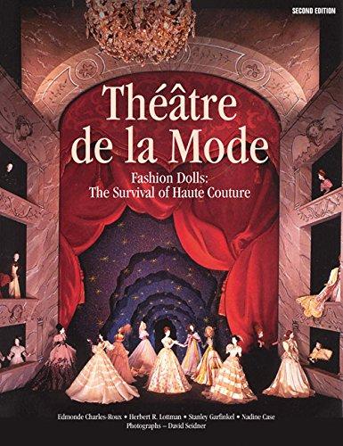 9780935278569: Theatre De LA Mode: Fashion Dolls : The Survival of Haute Couture