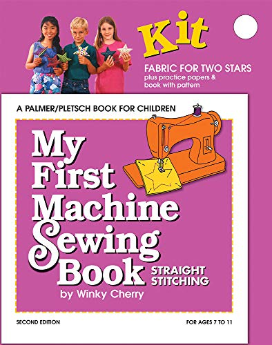 9780935278880: My First Machine Sewing Book: Straight Stitching (My First Sewing Book Kit series)