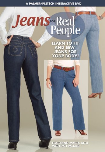 Jeans for Real People: Learn to Fit and Sew Jeans for YOUR Body!: Marta Alto, Pati Palmer