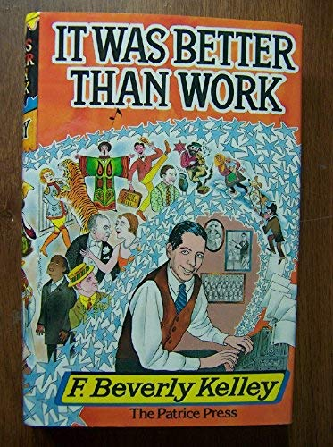 It Was Better Than Work: Peale, Norman Vincent,