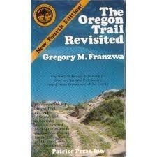 9780935284577: The Oregon Trail revisited