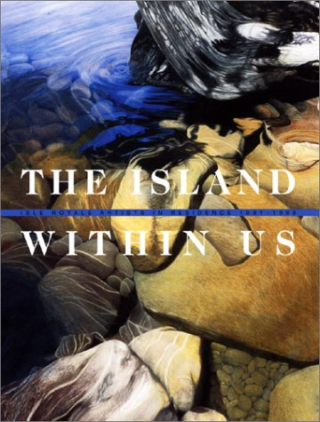 9780935289121: The Island Within Us: Isle Royale Artists in Residence 1991-1998
