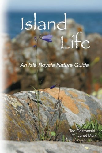 9780935289152: Island Life: An Isle Royale Nature Guide