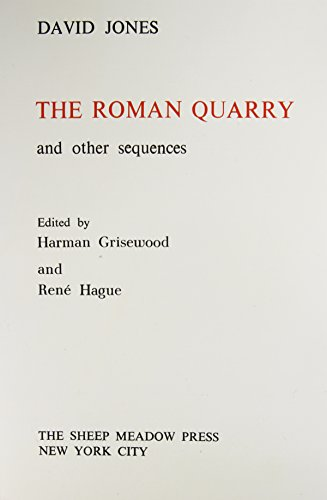 The Roman Quarry, and other sequences: David Jones; Editor-Harman