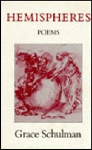 Hemispheres Poems: Schulman, Grace
