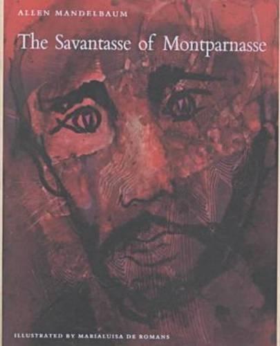 9780935296709: The Savantasse of Montparnasse