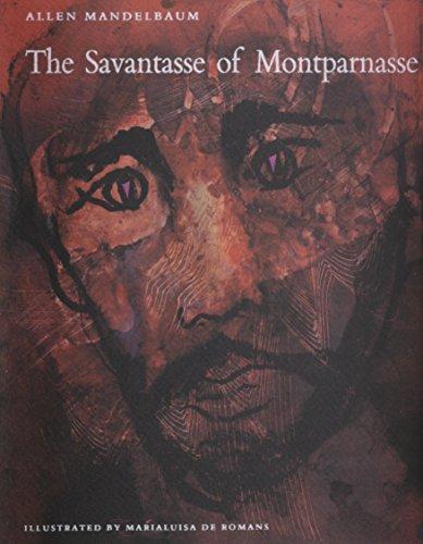 """9780935296716: The Savantasse of Montparnasse: With Ten Drawings from """"The Savantasse Scrolls"""" by Marialuisa De Romans"""