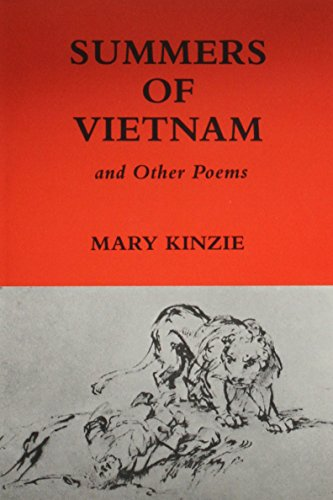 Summers of Vietnam and Other Poems (Inscribed First Edition): Mary Kinzie
