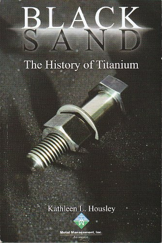 9780935297430: Black Sand: The History of Titanium