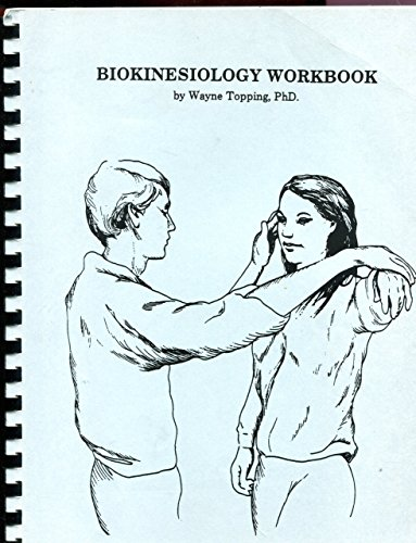 9780935299014: Biokinesiology Workbook