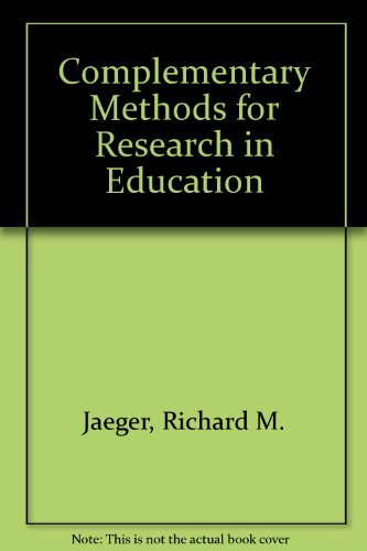 9780935302080: Complementary Methods for Research in Education