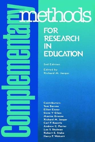 9780935302196: Complementary Methods for Research in Education