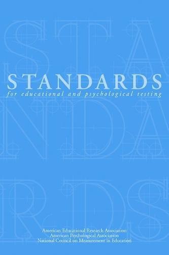 Standards for Educational and Psychological Testing 1999: American Psychological Association;