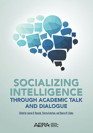 9780935302400: Socializing Intelligence Through Academic Talk and Dialogue