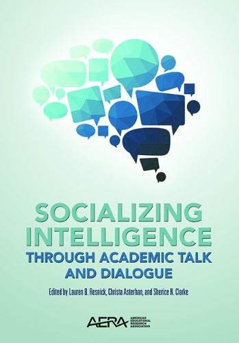 9780935302707: Socializing Intelligence Through Academic Talk and Dialogue