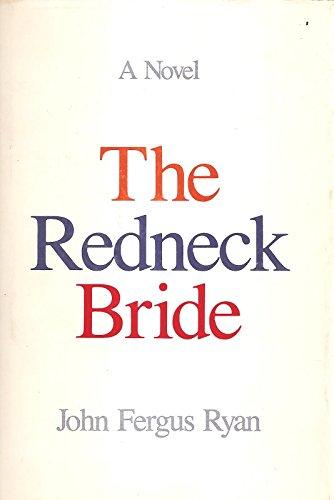 9780935304336: The Redneck Bride
