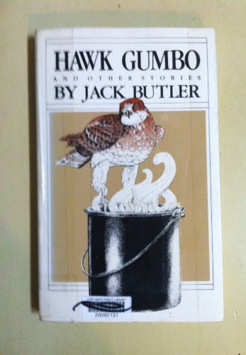 Hawk Gumbo And Other Stories.: Butler, Jack With Illustrations By The Author.
