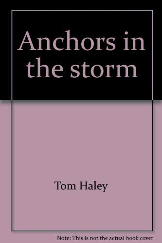 9780935304619: Anchors in the storm
