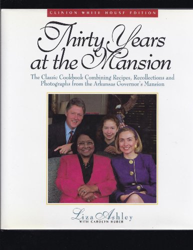 9780935304886: Thirty Years at the Mansion: Recipes and Recollections